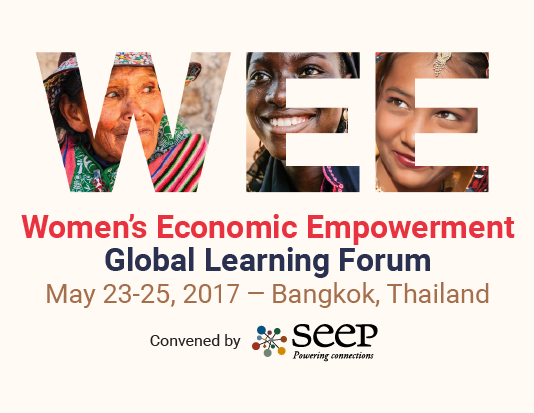 SEEP Presents 2017 Women's Economic Empowerment Global Learning Forum